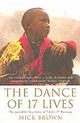 Dance Of 17 Lives - Brown, Mick - ISBN: 9780747568711