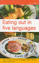 Eating Out In Five Languages - ISBN: 9780747569770
