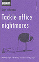 Tackle Office Nightmares - ISBN: 9780747572077
