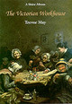 Victorian Workhouse - May, Trevor - ISBN: 9780747803553