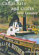 Canal Arts And Crafts - Lansdell, Avril - ISBN: 9780747805861