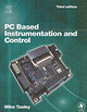 Pc Based Instrumentation And Control - Tooley, Mike - ISBN: 9780750647168