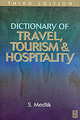 Dictionary Of Travel, Tourism And Hospitality - Medlik, S. - ISBN: 9780750656504