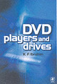 Dvd Players And Drives - Ibrahim, K. F. (college Of North West London, Uk) - ISBN: 9780750657365