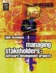 Managing Stakeholders In Software Development Projects - Mcmanus, John - ISBN: 9780750664554