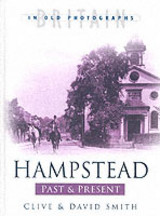 Hampstead Past And Present - Smith, David; Smith, Clive R. - ISBN: 9780750929158