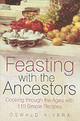 Feasting With The Ancestors - Rivera, Oswald - ISBN: 9780750938365