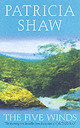 Five Winds - Shaw, Patricia - ISBN: 9780755303731