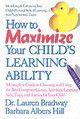 How To Maximize Your Child's Learning Ability - Hills, Barbara Albers; Bradway, Lauren C. - ISBN: 9780757000966