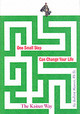 One Small Step Can Change Your Life - Maurer, Robert, Ph.D. - ISBN: 9780761129233