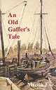 Old Gaffer's Tale - Eve, Martin - ISBN: 9780850364248