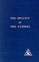 Destiny Of The Nations - Bailey, Alice A. - ISBN: 9780853301028