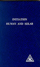 Initiation, Human And Solar - Bailey, Alice A. - ISBN: 9780853301103