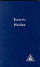 Esoteric Healing, Vol 4 - Bailey, Alice A. - ISBN: 9780853301219