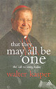 That They May All Be One - Kasper, Walter - ISBN: 9780860123798