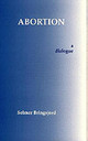 Abortion - Bringsjord, Selmer - ISBN: 9780872203662