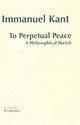 To Perpetual Peace - Kant, Immanuel - ISBN: 9780872206915