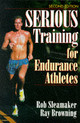 Serious Training For Endurance Athletes - Sleamaker, Rob; Browning, Ray - ISBN: 9780873226448