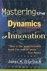 Mastering The Dynamics Of Innovation - Utterback, James M. - ISBN: 9780875847405