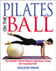 Pilates On The Ball - Craig, Colleen - ISBN: 9780892819812