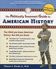 Politically Incorrect Guide To American History - Woods, Thomas E., Jr. - ISBN: 9780895260475