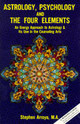 Astrology, Psychology, And The Four Elements - Arroyo, Stephen - ISBN: 9780916360016