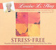 Stress-Free - Hay, Louise L. - ISBN: 9781401904050