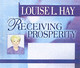Receiving Prosperity - Hay, Louise L. - ISBN: 9781401904135
