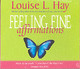 Feeling Fine Affirmations - Hay, Louise - ISBN: 9781401904173