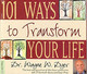 101 Ways To Transform Your Life - Dyer, Wayne W. - ISBN: 9781401904531