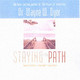 Staying On The Path - Dyer, Wayne W. - ISBN: 9781401906573