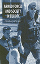 Armed Forces And Society In Europe - Forster, A. - ISBN: 9781403903655