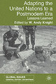 Adapting The United Nations To A Post-modern Era - Knight, W. - ISBN: 9781403917157