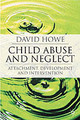Child Abuse And Neglect - Howe, David - ISBN: 9781403948267