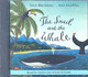 Snail And The Whale - Donaldson, Julia - ISBN: 9781405050531
