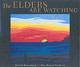 The Elders Are Watching - Bouchard, David/ Vickers, Roy Henry (ILT) - ISBN: 9781551926414
