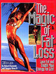 "Magic Of Fat - Kennedy, Robert; Hines, Dwayne; ""muscle Mag"" - ISBN: 9781552100066"