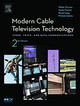 The Morgan Kaufmann Series in Networking, Modern Cable Television Technology - Farmer, James; Large, David - ISBN: 9781558608283