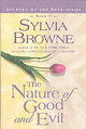 The Nature Of Good And Evil - Browne, Sylvia/ Francine/ Raheim - ISBN: 9781561707249