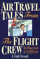 Air Travel Tales From The Flight Crew, 2nd Edition - Steward, A.frank - ISBN: 9781570232428