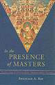 In The Presence Of Masters - Ray, Reginald A. - ISBN: 9781570628498