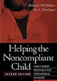 Helping The Noncompliant Child - Mcmahon, Robert (phd, Professor Of Psychology And Director, Institute For T... - ISBN: 9781572306127