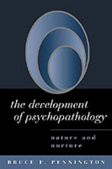 Development Of Psychopathology - Pennington, Bruce F. (university Of Denver, United States) - ISBN: 9781572307551