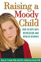 Raising A Moody Child - Goldberg Arnold, Jill S.; Fristad, Mary A. (the Ohio State University Wexne... - ISBN: 9781572308718