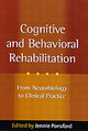 Cognitive And Behavioral Rehabilitation - Ponsford, Jennie (EDT) - ISBN: 9781572309906