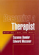 Becoming A Therapist - Bender, Suzanne; Messner, Edward - ISBN: 9781572308046