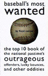 Baseball's Most Wanted (tm) - Conner, Floyd - ISBN: 9781574882292