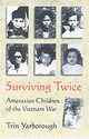 Surviving Twice - Yarborough, Trin - ISBN: 9781574888645