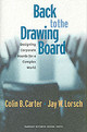 Back To The Drawing Board - Carter, Colin B.; Lorsch, Jay W. - ISBN: 9781578517763