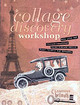 Collage Discovery Workshop - Hellmuth, Claudine - ISBN: 9781581803433